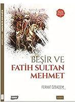 Besir ve Fatih Sultan Mehmet