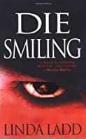 Die Smiling (Pinnacle Books Fiction)
