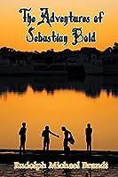 The Adventures of Sebastian Bold