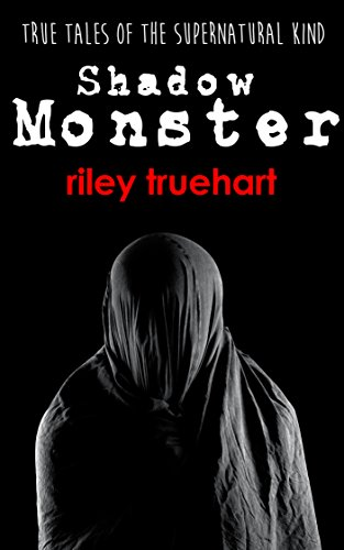 amazon shadow monster true tales of the supernatural kind book 2