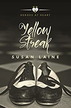 Yellow Streak (Heroes At Heart Book 2) by [Laine, Susan]