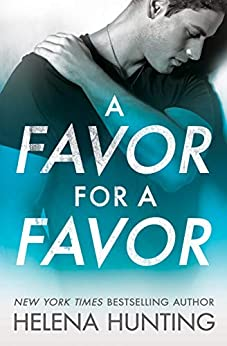 A Favor for a Favor (All In Book 2) by [Hunting, Helena]