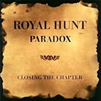 Paradox - Closing the Chapter by Royal Hunt (2008-09-24)