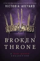 Broken Throne: A Red Queen Collection【洋書】 [並行輸入品]