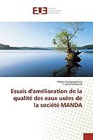 Essais d'amélioration de la qualité des eaux usées de la société MANDA