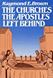 The Churches the Apostles Left Behind