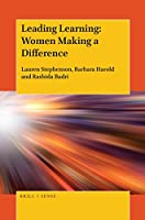 Leading Learning: Women Making a Difference