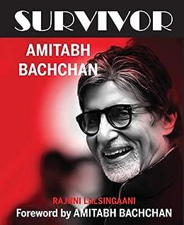SURVIVOR: AMITABH BACHCHAN by [LALSINGAANI, RAJNNI ]