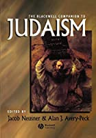Blackwell Companion to Judaism (Wiley Blackwell Companions to Religion)