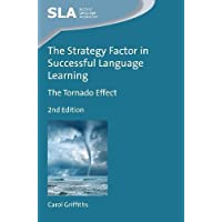 The Strategy Factor in Successful Language Learning: The Tornado Effect (Second Language Acquisition)