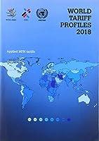 World Tariff Profiles 2018 (International Trade Statistics)