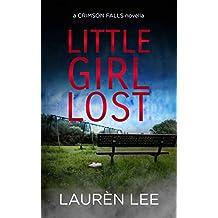 Little Girl Lost (A Crimson Falls Novella)