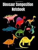 Dinosaur Composition Notebook: Dinosaur Primary composition  notebook /journal dotted mid-line activity drawing space 8.5x11 110 page