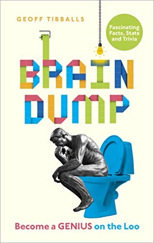Brain Dump: How to Become a Genius on the Loo (English Edition)
