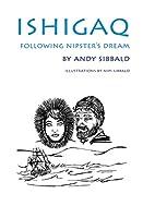 Following Nipster's Dream (Ishigaq)