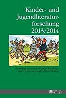 Kinder- Und Jugendliteraturforschung 2013/2014 (Jahrbuch Der Kinder- Und Jugendliteraturforschung)
