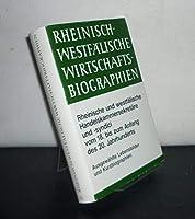 Rheinisch-Westfaelische Wirtschaftsbiographien XV: Rheinische und westfaelische Handelskammersekretaere und -syndici