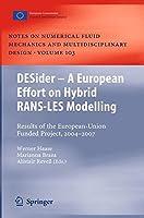 DESider ? A European Effort on Hybrid RANS-LES Modelling (Notes on Numerical Fluid Mechanics and Multidisciplinary Design)