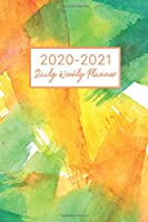 2020-2021 Daily Weekly Planner: 2020-2021 Two Year Planner, Jan 1, 2020 to Dec 31, 2021 Daily Weekly Monthly Calendar Academic Schedule Logbook, 24 Months Agenda with Holiday, Personal Appointment Notebook, Organizer and Journal for Women to Write In (2 Year Daily Weekly Monthly Planner, January 2020 to December 2021)