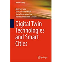 Digital Twin Technologies and Smart Cities (Internet of Things)