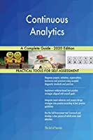 Continuous Analytics A Complete Guide - 2020 Edition