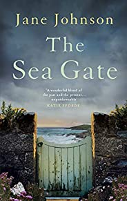 The Sea Gate: a sweeping, atmospheric historical novel