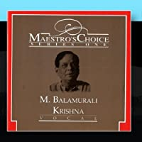 Maestro's Choice - M. Balamurali Krishna by M. Balamurali Krishna