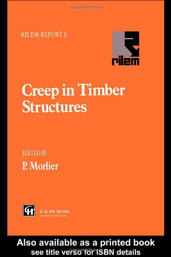 Creep in Timber Structures (Rilem Report, No 8)