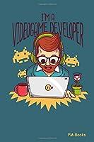 IM A Videogame Developer: Blanko A5 Notizbuch oder Heft fuer Schueler, Studenten und Erwachsene (Logos und Designs)