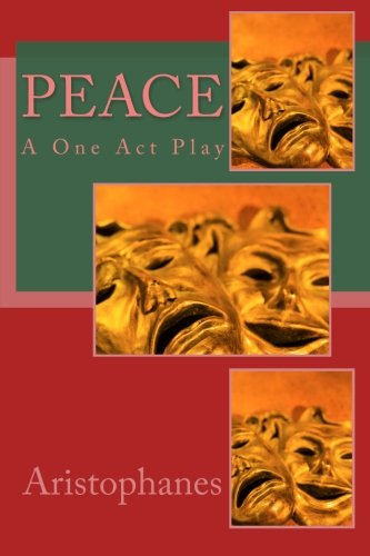 Peace: A One Act Play
