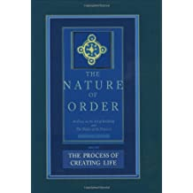 The Process of Creating Life: The Nature of Order, Book 2: An Essay of the Art of Building and the Nature of the Universe