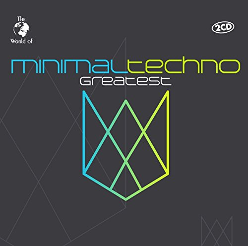 Minimal Techno Greatest