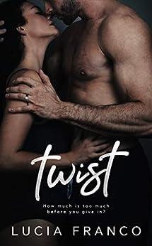 Twist (Off Balance Book 4) by [Franco, Lucia]