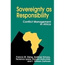 Sovereignty as Responsibility: Conflict Management in Africa