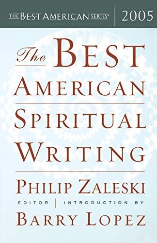 Download The Best American Spiritual Writing 2005 (The Best American Series ®) 0618586431