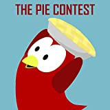 The Pie Contest (English Edition)