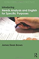 Introducing Needs Analysis and English for Specific Purposes (Routledge Introductions to English for Specific Purposes)