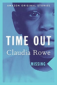 Time Out (Missing collection) by [Rowe, Claudia]