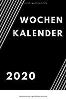 Wochen Kalender 2020: A5  128 Seiten   Terminplaner, Kalender fuer Schueler, Studenten & Berufstaetigte