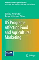 US Programs Affecting Food and Agricultural Marketing (Natural Resource Management and Policy)