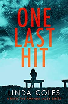 One Last Hit (Jack Rutherford and Amanda Lacey Book 5) by [Coles, Linda]