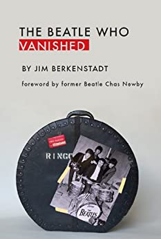 [Berkenstadt, Jim]のThe Beatle Who Vanished (English Edition)
