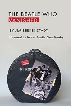 The Beatle Who Vanished by [Berkenstadt, Jim]