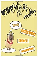 """Bulldog journal & notebook: Bulldog french namaste journal & notebook 