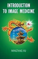 Introduction to Image Medicine [並行輸入品]