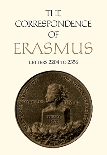 The Correspondence of Erasmus: Letters 2204-2356 (August 1529-July 1530) (Collected Works of Erasmus Book 16) (English Edition)