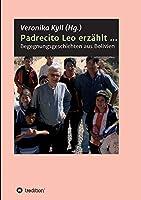 Padrecito Leo erzaehlt ...