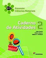 Ciências Naturais. Caderno de Atividades. 2º Ano - Série Projeto Presente
