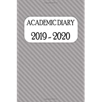 Academic Diary 2019 - 2020: Academic Weekly Diary: August 2019 to begin August 2020, with added extras in your diary (grey striped cover)