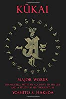 Kukai: Major Works (TRANSLATIONS FROM THE ASIAN CLASSICS)